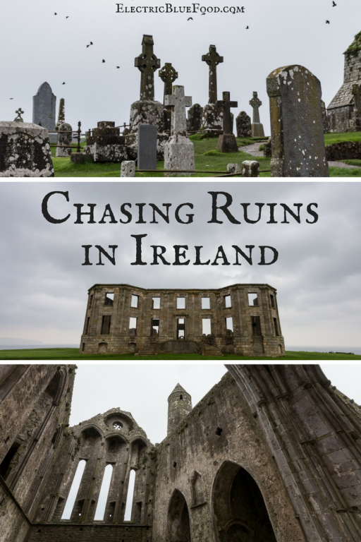 Chasing ruins in Ireland: Churches, Castles, Cemeteries