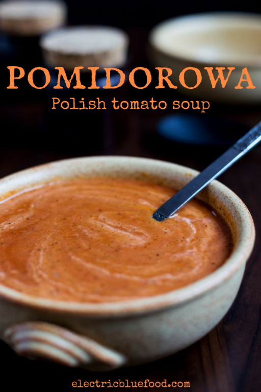 Zupa pomidorowa, Polish tomato soup. With its sweet and sour taste it is a classic of the Polish cuisine