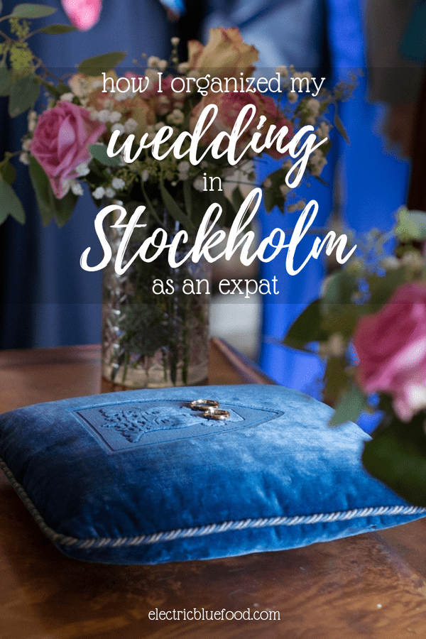 How I organized my wedding in Stockholm as an expat. Tips to organize your Stockholm wedding.