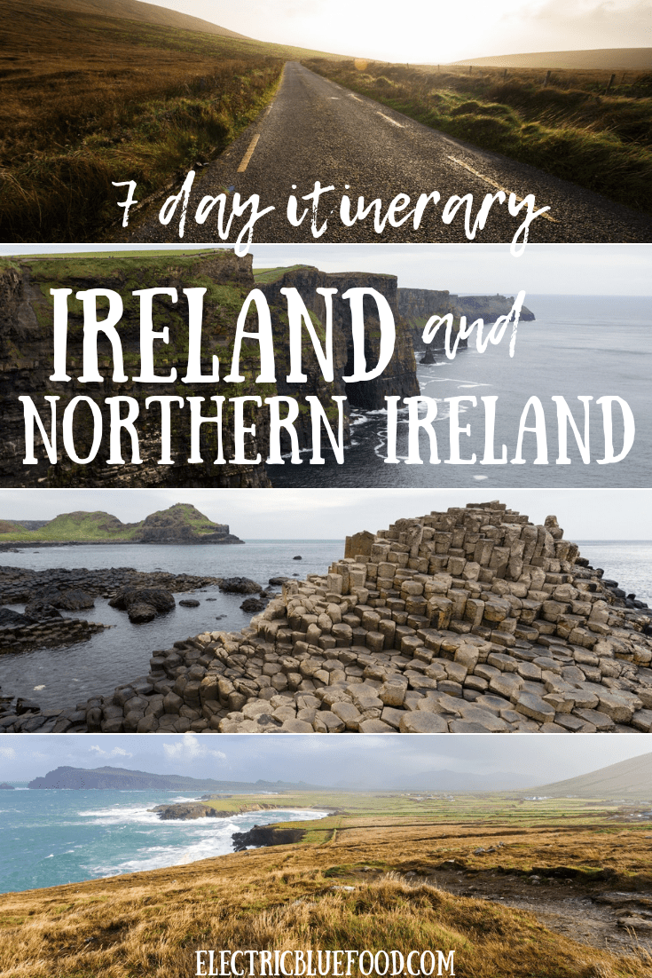 Ireland and Northern Ireland itinerary 7 days. 1 week in Ireland road trip.