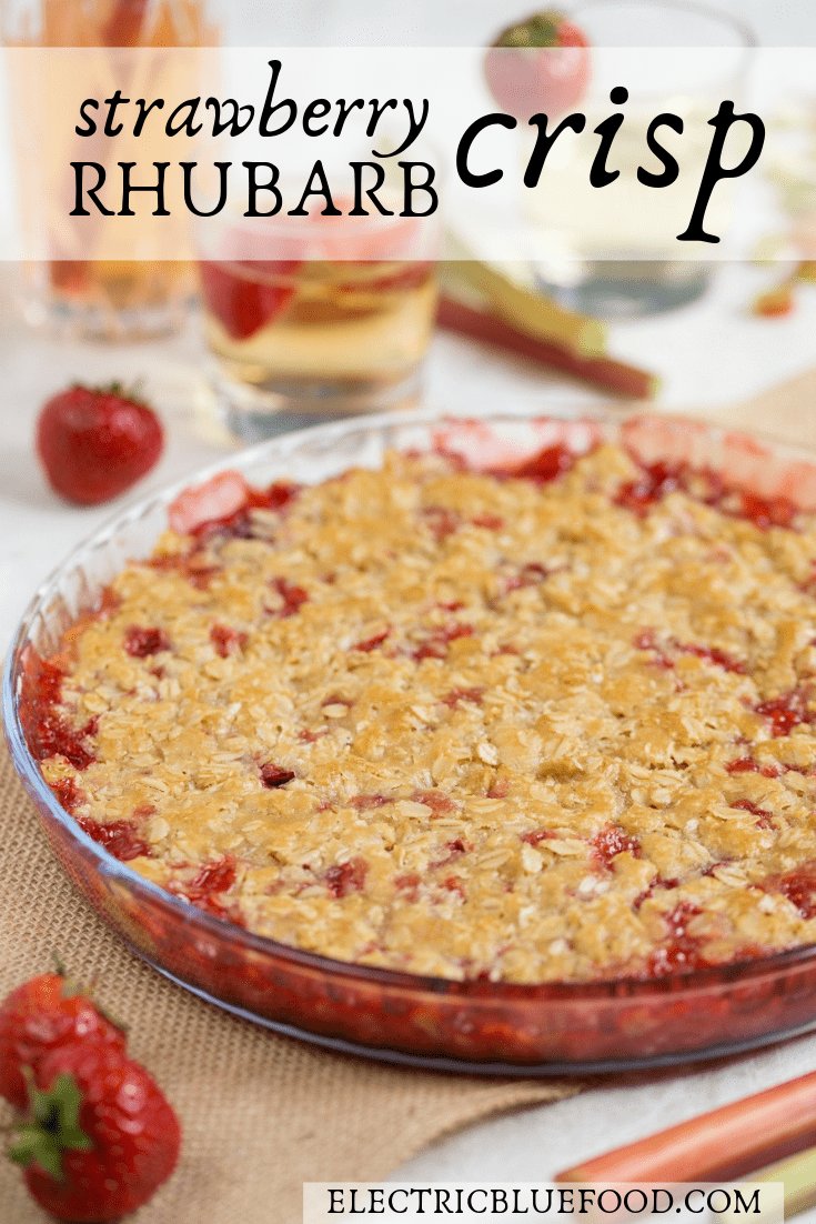 Strawberry rhubarb crisp recipe.