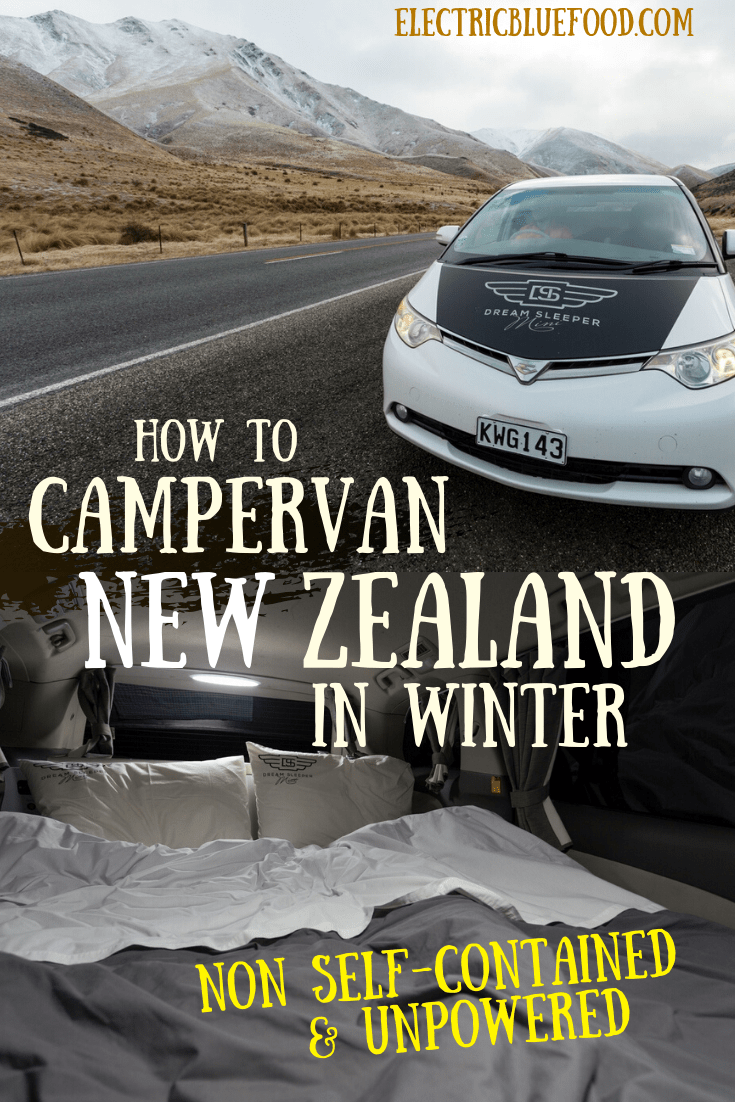 How to campervan New Zealand in winter in a non self-contained van at unpowered campsites.