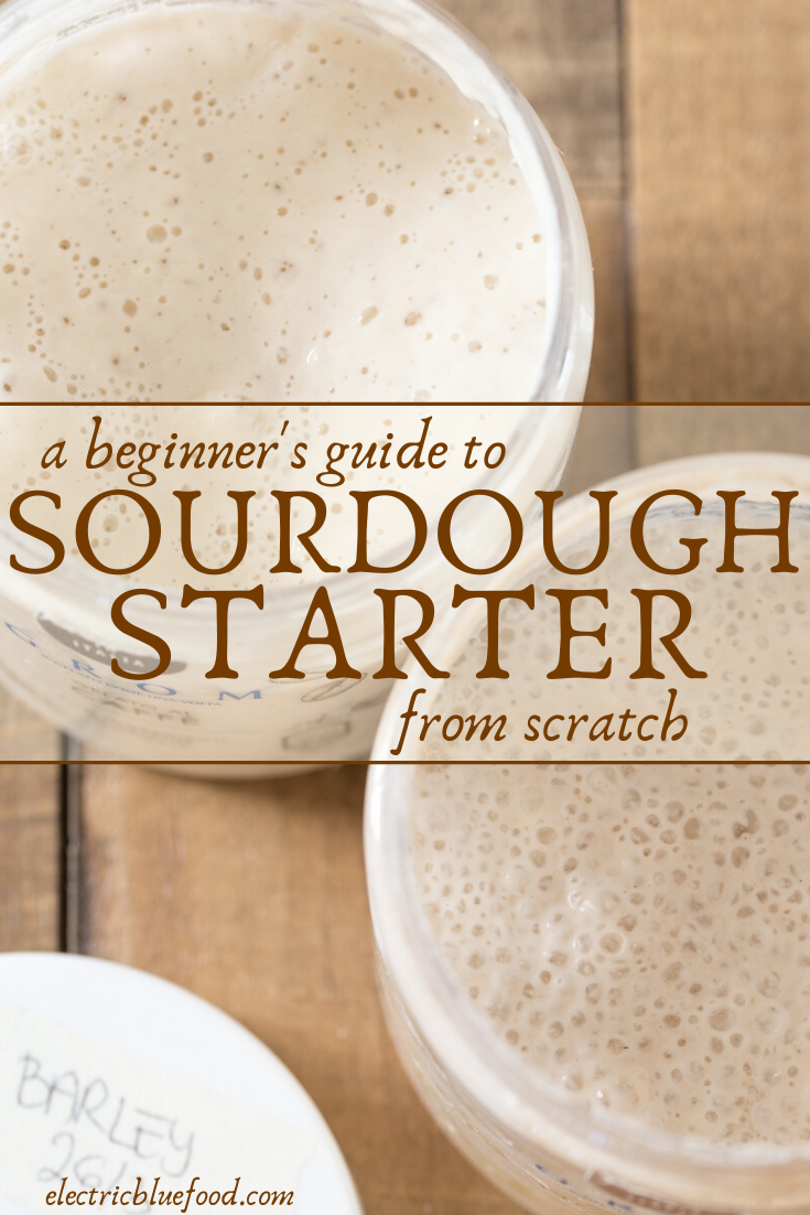 A beginner's guide to sourdough starter from scratch. Making your first batch of sourdough starter is easier than you think. Sourdough recipe for beginners.