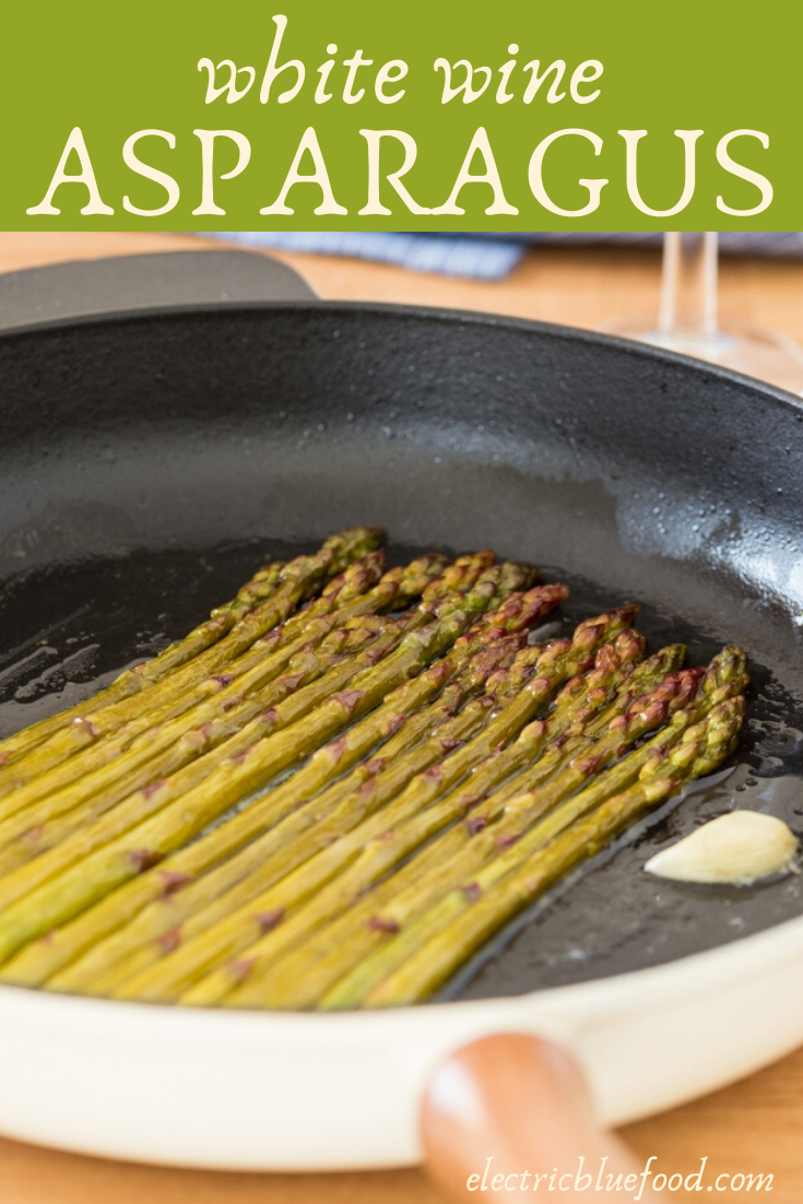 White wine asparagus. Asparagus stalks sautéed in garlic butter with white wine. An easy and simple side.