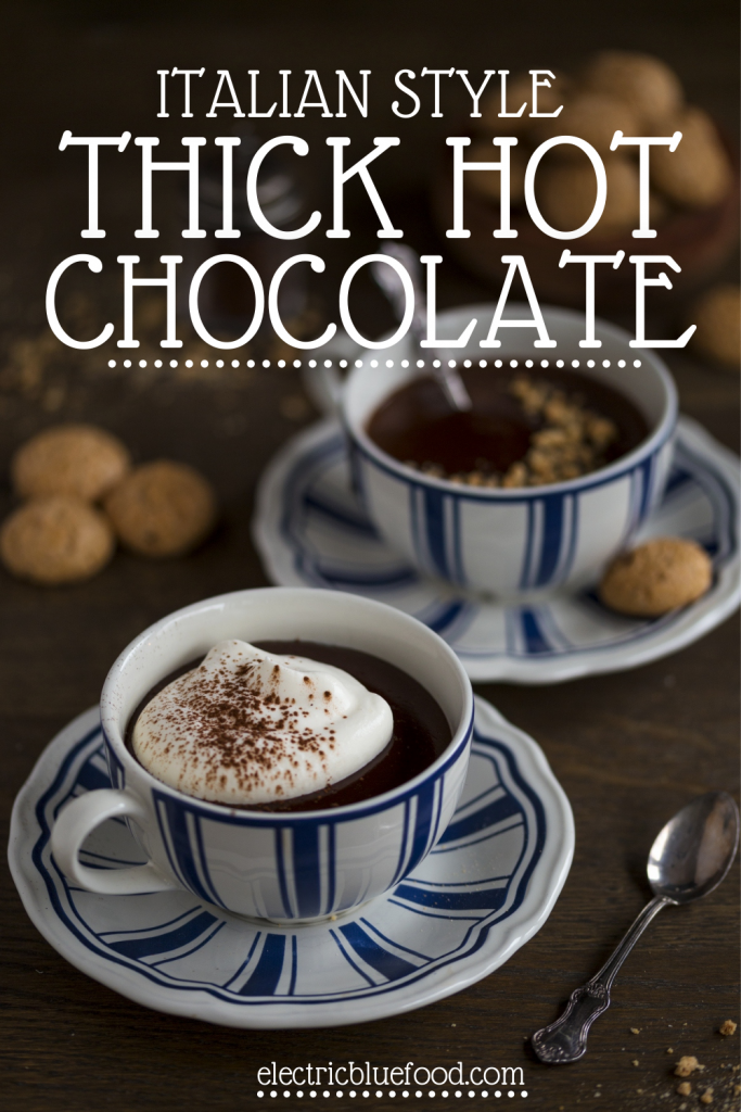Italian style thick hot chocolate. A delicious winter drink to enjoy with whipped cream or your favourite topping. Italian hot chooclate has a lovely creamy texture perfect to eat with a spoon!
