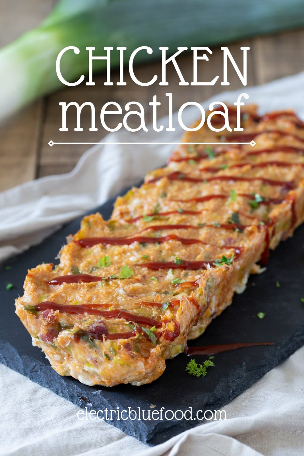 Chicken meatloaf with bacon and leeks.