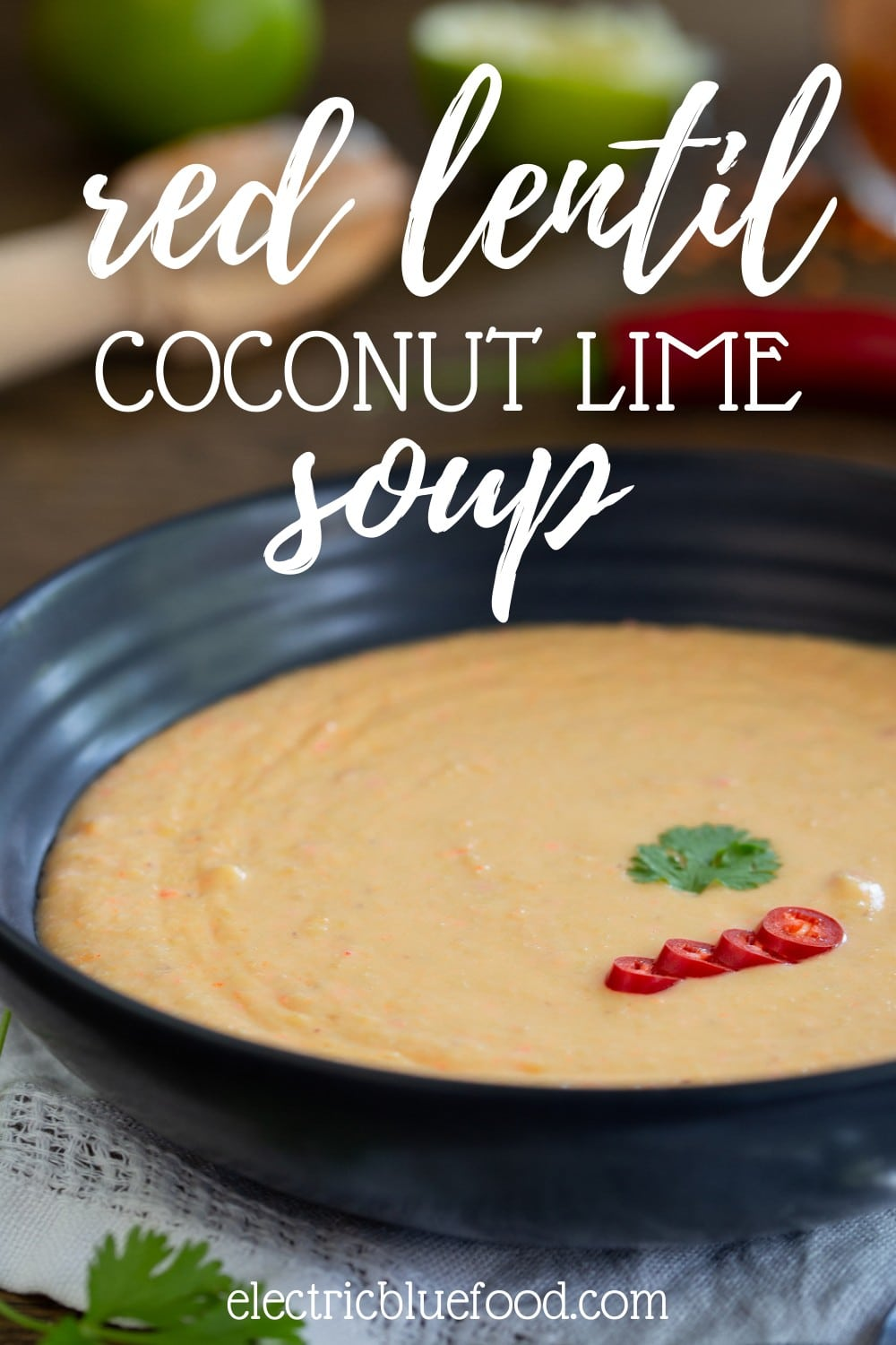 Vegan coconut red lentil soup with lime and chili. Ready in 30 minutes, this soup is entirely plant-based. A spicy blended soup inspired by the flavours of East Asian cuisine.